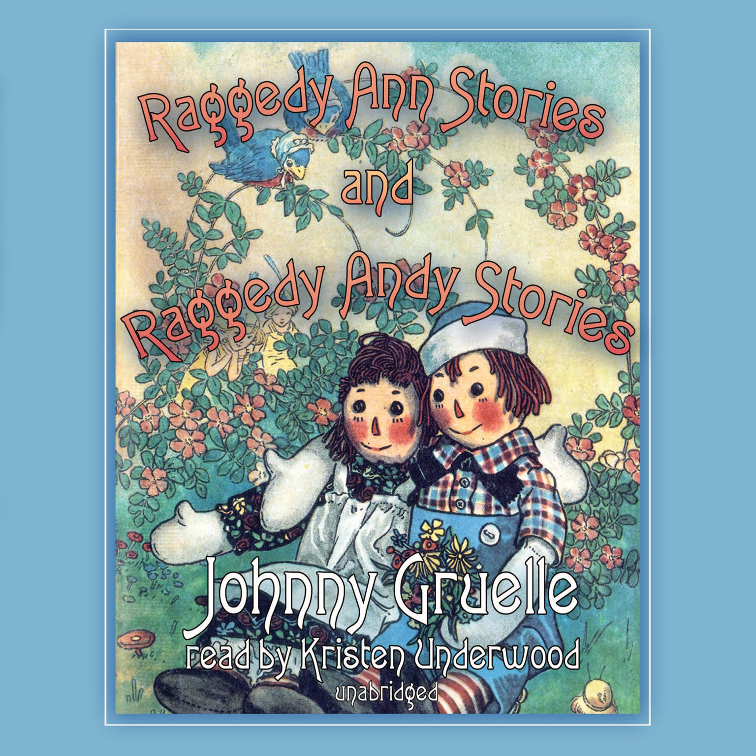 Raggedy Ann Stories and Raggedy Andy Stories PDF