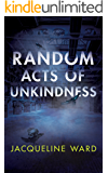Random Acts of Unkindness (DS Jan Pearce Crime Fiction Series)
