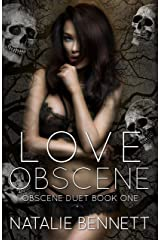 Love Obscene (Obscene Duet Book 1) Kindle Edition