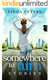 Somewhere to Turn: Stories