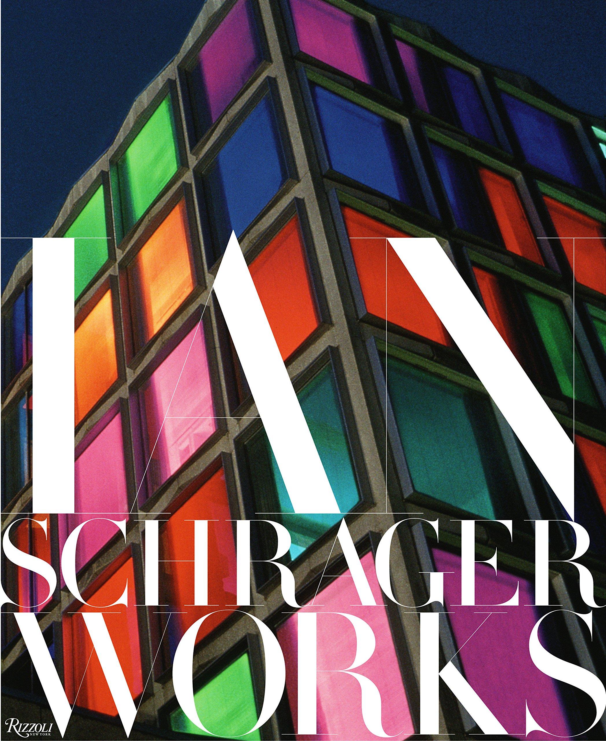 Ian Schrager: Works