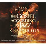 The Gospel According To Jazz, Chapter 3