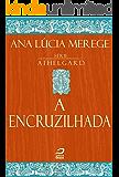 A encruzilhada (Athelgard)
