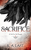 Sacrifice - A Fall For Me Prequel (The Tate Chronicles Book 1)