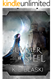 Glimmer of Steel (The Books of Astrune Book 1)