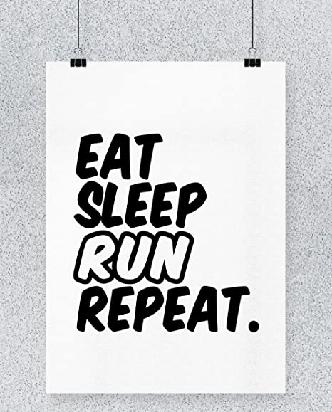 Compra Hippowarehouse Eat Sleep Run Repeat Cartel Impreso ...