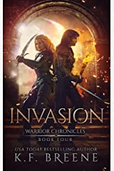 Invasion (The Warrior Chronicles Book 4) Kindle Edition