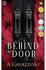 Behind the Door: A Sizzling, Psychological Suspense (Hidden Motives Book 1) Kindle Edition