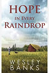 Hope In Every Raindrop (Kyle Walker Book 2) Kindle Edition