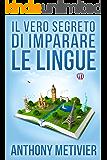 Il Vero Segreto Di Imparare Le Lingue