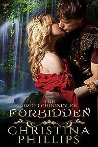 Forbidden (The Druid Chronicles Book 1)