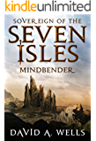 Mindbender (Sovereign of the Seven Isles Book 3) (English Edition)