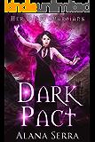 Dark Pact: A Reverse Harem Fantasy Romance (Her Dark Guardians Book 1)