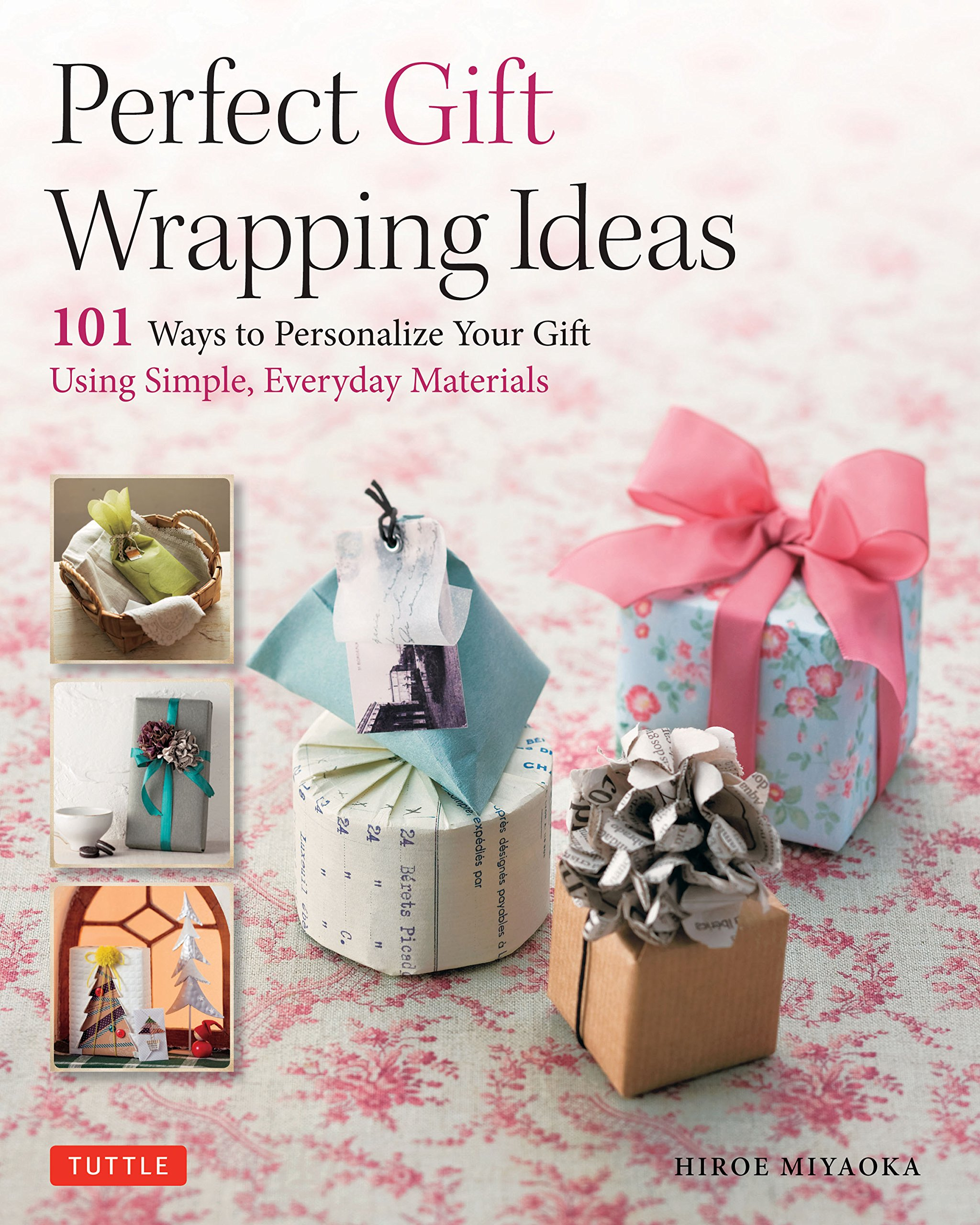 Perfect Gift Wrapping Ideas 101 Ways To Personalize Your Gift Using