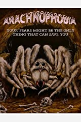Arachnophobia Kindle Edition