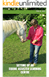 Setting up an Equine Assisted Learning Centre