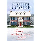 The House That Christmas Made: A Harbor Hills Novel