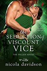 The Seduction of Viscount Vice (Fallen Book 3) Kindle Edition