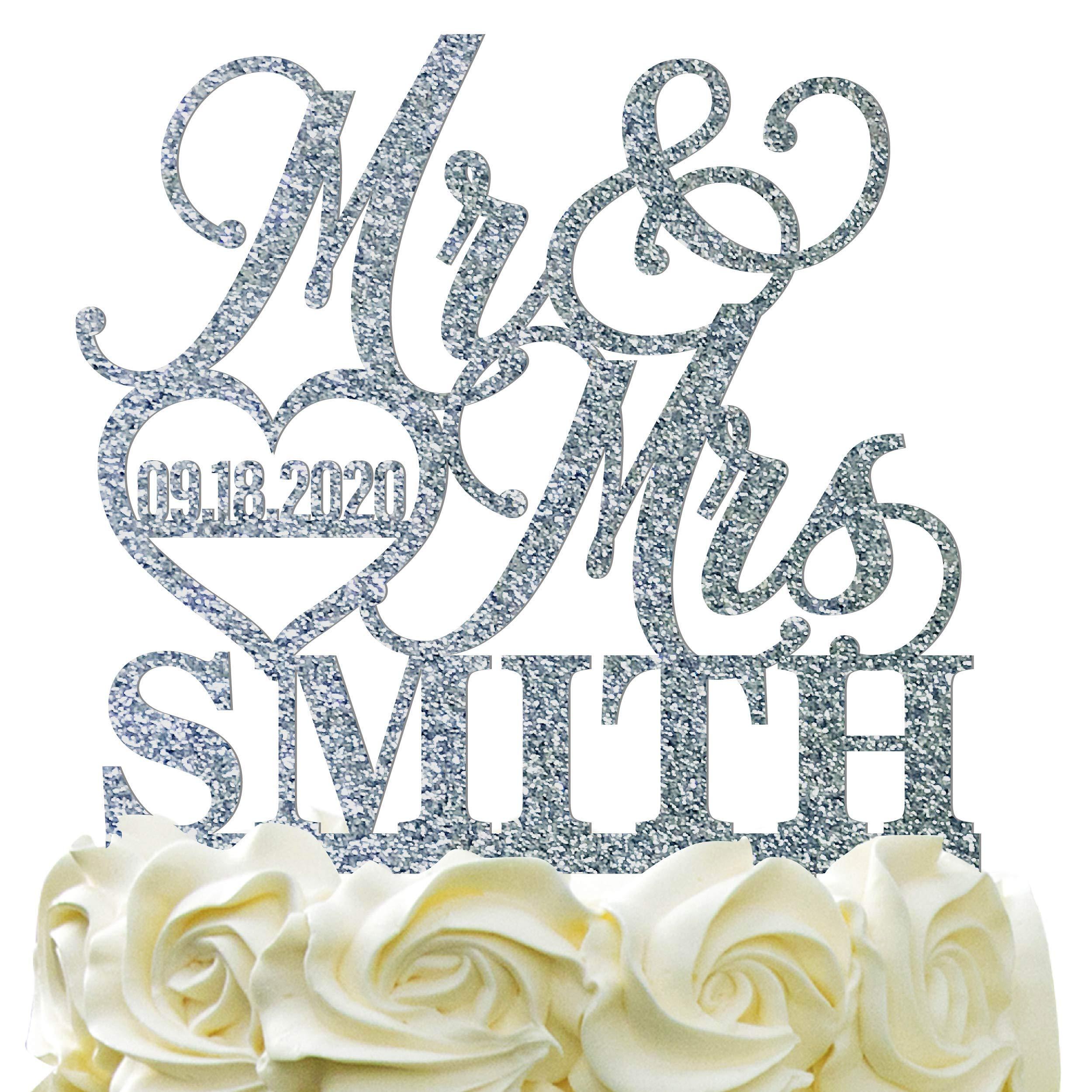Personalized Wedding Cake Topper - Wedding Cake Decoration Elegant Customized Mr-Mrs, Last Name & Date With HeartGlitter Acrylic