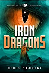 Iron Dragons: Book 1 of the Saramond Quest Kindle Edition