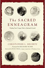 The Sacred Enneagram: Finding Your Unique Path to Spiritual Growth Kindle Edition