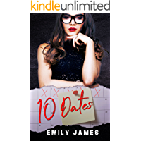 10 Dates: A fun and sexy romantic comedy novel