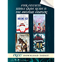 Four Fantastic Middle-Grade Reads in One Awesome Sampler! (English Edition)