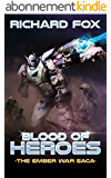 Blood of Heroes (The Ember War Saga Book 3) (English Edition)