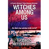 Witches Among Us (Spookie Town Murder Mysteries Book 4)