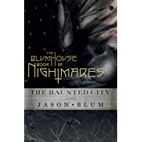 The Blumhouse Book of Nightmares: The Haunted City book cover