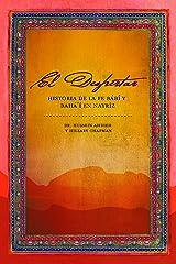Despertar. Historia de la Fe Bábí y de la Fe Bahá í en Nayríz (Spanish Edition) Paperback