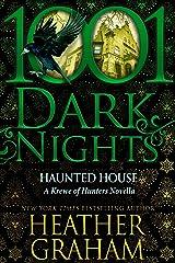 Haunted House: A Krewe of Hunters Novella Kindle Edition