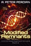 Modified Remnants (Forgotten Creators Trilogy Book 3)
