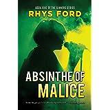 Absinthe of Malice (Sinners Series Book 5)