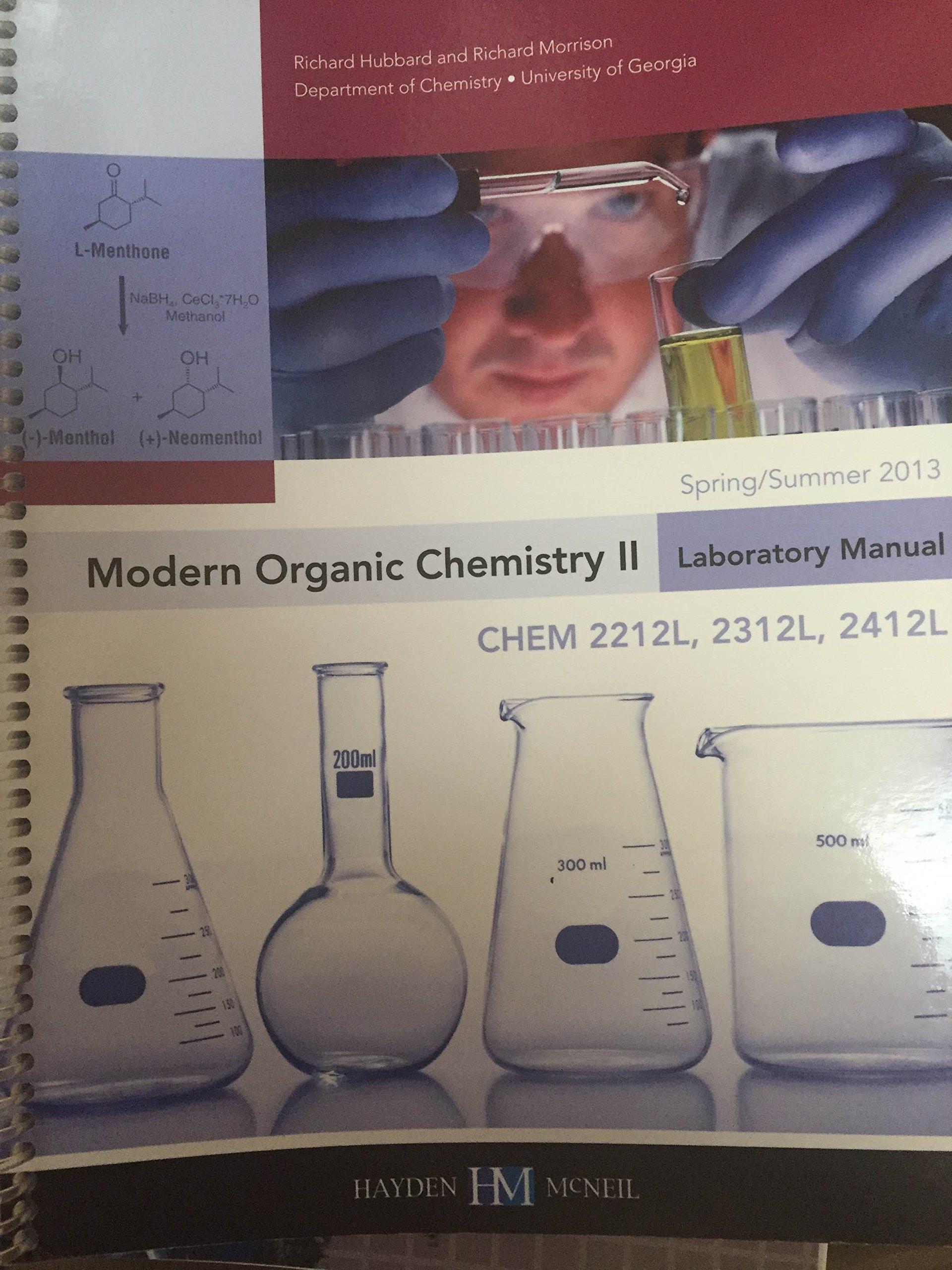 Modern Organic Chemistry II Laboratory Manual: Richard Hubbard