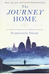 The Journey Home: Autobiography of an American Swami Paperback