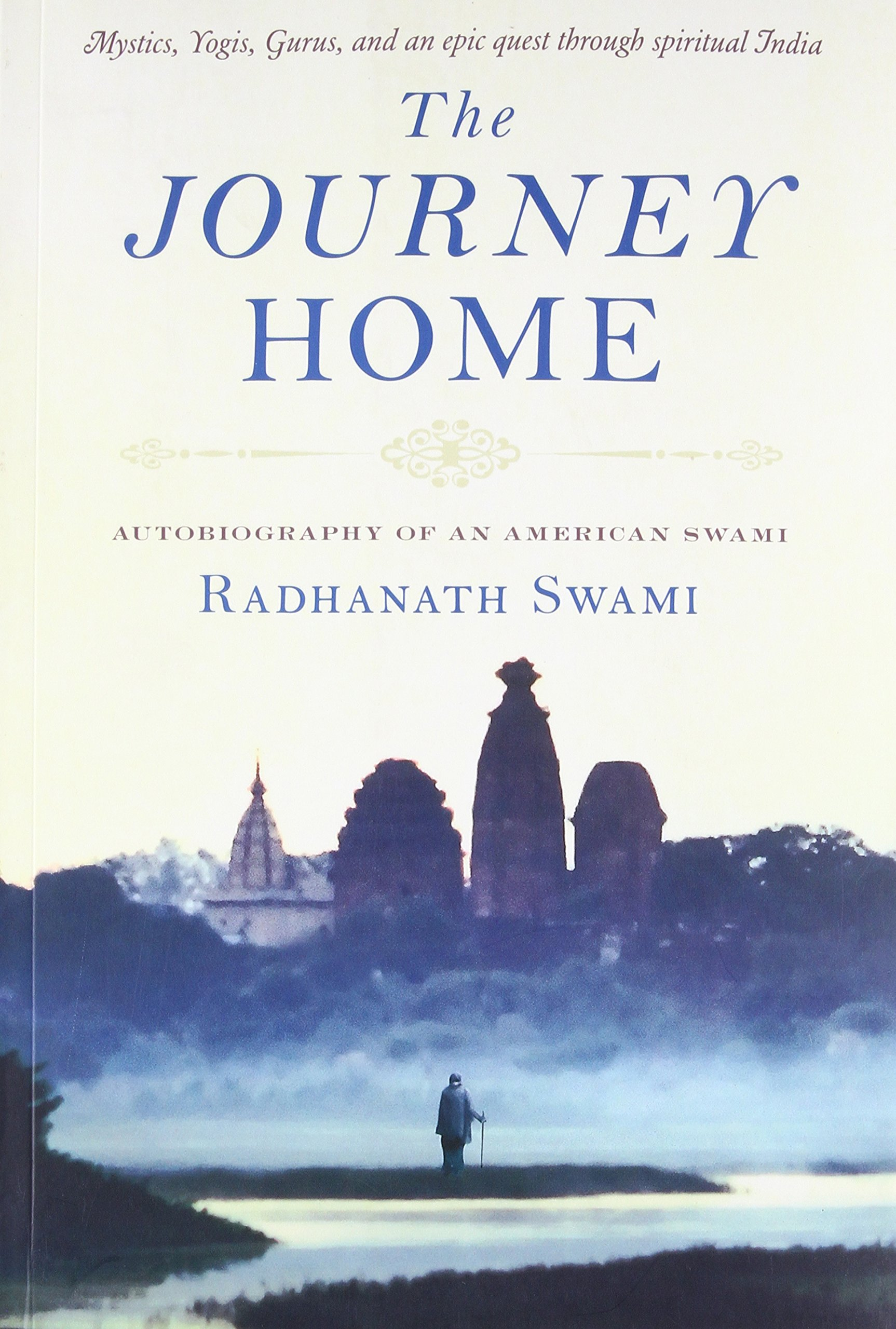 The Journey Home: Autobiography of an American Swami by Mandala Publishing
