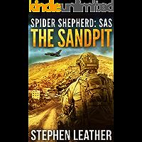 The Sandpit: An Action-Packed Spider Shepherd SAS Novella (Spider Shepherd: SAS Book 1) (English Edition)