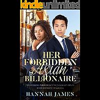 Her Forbidden Asian Billionaire: BWAM, Marriage Of Convenience, Arranged Marriage, Billionaire Romance (BWAM Romance Book 1)