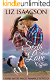 Sixth Street Love Affair (Three Rivers Ranch Romance Book 5)