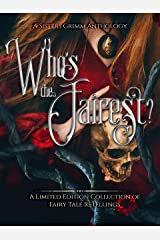 Who's the Fairest?: A Sisters Grimm Anthology Kindle Edition