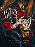 Who's the Fairest?: A Sisters Grimm Anthology
