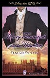 Henry Townsend conde de Hamilton (Los Townsend 2) (Spanish Edition)