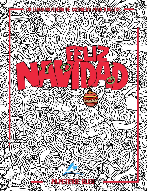 Un libro navideño de colorear para adultos: Feliz Navidad Diseños ...
