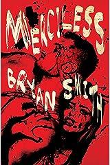 Merciless Kindle Edition
