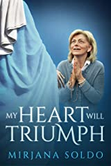 My Heart Will Triumph Kindle Edition