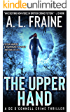 The Upper Hand: A Chilling British Crime Thriller (A DC O'Connell Crime Thriller Book 1)