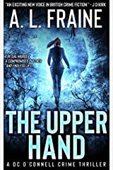 The Upper Hand: A Chilling British Crime Thriller (A DC O'Connell Crime Thriller Book 1) Kindle Edition