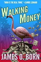 Walking Money (Bill Tasker Book 1) Kindle Edition
