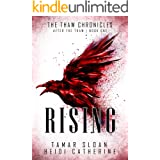 Rising: After the Thaw (The Thaw Chronicles Book 1)